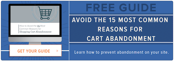 Learn how to avoid the 15 most common reasons for shopping cart abandonment with this free guide.